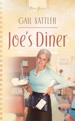Joe's Diner - eBook  -     By: Gail Sattler