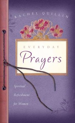 Everyday Prayers - eBook  -     By: Rachel Quillin