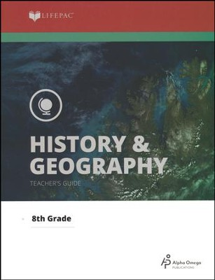 Lifepac History & Geography Teacher's Guide Grade 8    -