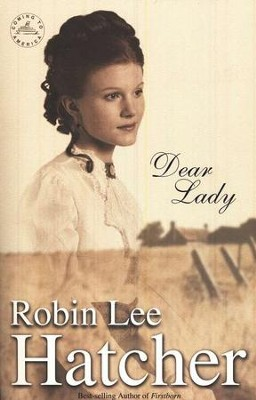 Dear Lady, Coming to America Series #1   -     By: Robin Lee Hatcher