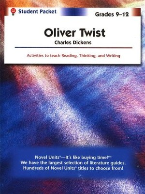 Oliver Twist, Novel Units Student Packet, Grades 9-12   -     By: Charles Dickens