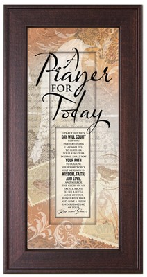 A Prayer For Today Framed Art  -