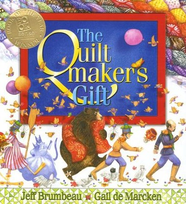The Quiltmaker's Gift  -     By: Jeff Brumbeau     Illustrated By: Gail de Marcken