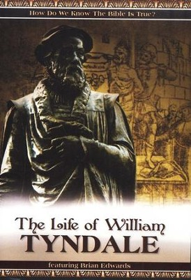 The Life of William Tyndale DVD   -     By: Brian Edwards