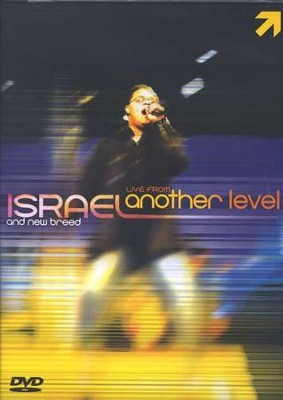 Live from Another Level DVD  -     By: Israel Houghton, New Breed