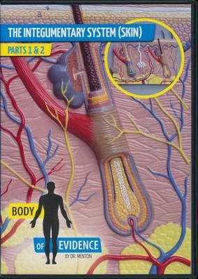 Integumentary System (Skin): Body of Evidence DVD   -     By: Dr. David Menton