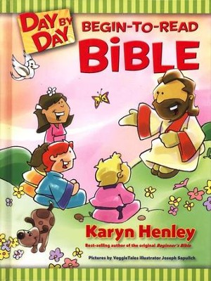 Day by Day Begin-to-Read Bible  -     By: Karyn Henley     Illustrated By: Joseph Sapulich