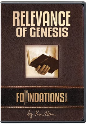 The Foundations: The Relevance of Genesis DVD   -     By: Ken Ham