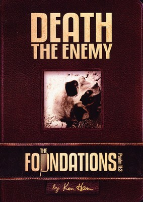 The Foundations: Death the Enemy DVD   -     By: Ken Ham