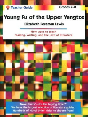 Young Fu of the Upper Yangtze, Novel Units Teacher's Guide, Gr 7-8   -     By: Elizabeth Lewis