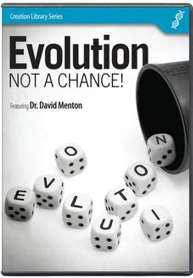 Evolution: Not a Chance DVD   -     By: Dr. David Menton