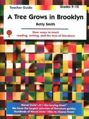 A Tree Grows in Brooklyn, Novel Units Teacher's Guide, Grades 9-12   -     By: Betty Smith