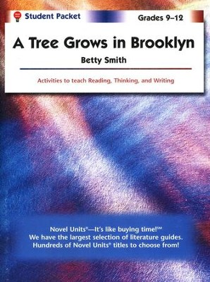 A Tree Grows in Brooklyn, Novel Units Student Packet, Grades 9-12   -     By: Betty Smith