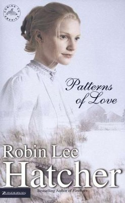 Patterns of Love, Coming to America Series #2   -     By: Robin Lee Hatcher