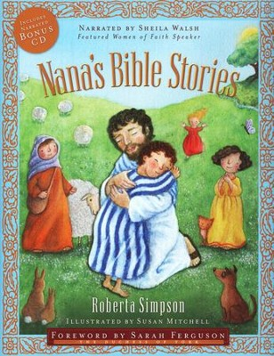 Nana's Bible Stories  -     Narrated By: Sheila Walsh     By: Roberta Simpson