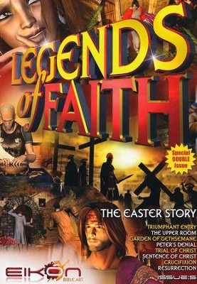 Legends of Faith Comic #5 - The Easter Story Double Issue  -