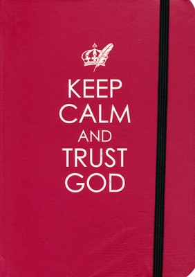 Keep Calm and trust God Journal  -