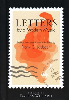 Letters by a Modern Mystic  -     By: Frank Laubach, Robert Laubach