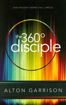 360-Degree Disciple  -     By: Alton Garrison