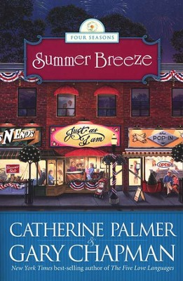 Summer Breeze, Four Seasons Series #2   -     By: Catherine Palmer, Gary Chapman