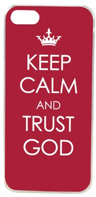 Keep Calm and Trust God, iPhone Cover  -