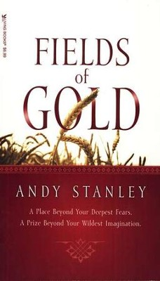 Fields of Gold   -     By: Andy Stanley