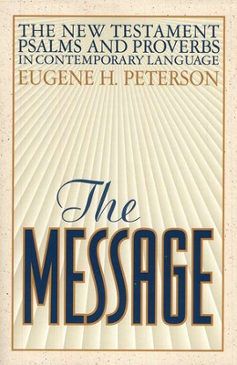 The Message New Testament with PSalms & Proverbs  (slightly imperfect)  -     By: Eugene H. Peterson