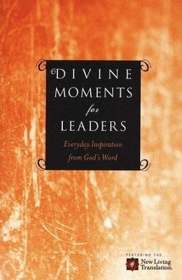 Divine Moments for Leaders  -     By: Ronald A. Beers, Amy E. Mason