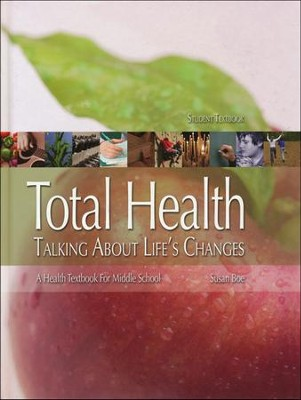 Total Health Middle School, Student Text (Hardcover)   -     By: Susan Boe