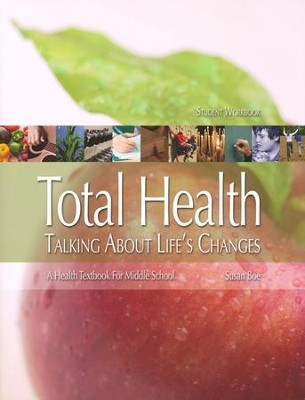 Total Health Middle School, Student Workbook   -     By: Susan Boe