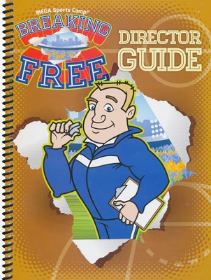 Breaking Free Director Guide  -