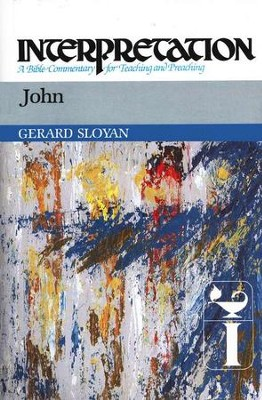John, Interpretation Commentary   -     By: Gerard Sloyan