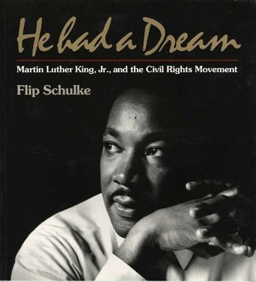 He Had a Dream   -     By: Flip Schulke