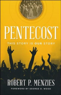 Pentecost: This Story is Our Story  -     By: Robert Menzies