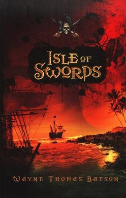 Isle of Swords, Softcover   -     By: Wayne Thomas Batson