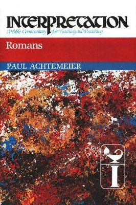 Romans, Interpretation Commentary  -     By: Paul J. Achtemeier
