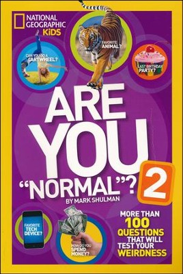 Are You Normal? 2: More Than 100 Questions That Will Test Your Weirdness  -     By: Mark Shulman