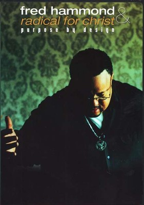 Purpose By Design, DVD   -     By: Fred Hammond, RFC