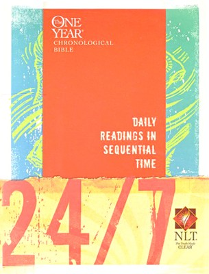 24/7 NLT: A One Year Chronological Bible Softcover  -