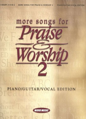 More Songs for Praise & Worship 2   -