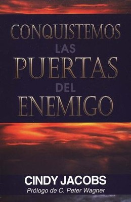 Conquistemos las Puertas del Enemigo  (Possessing the Gates of the Enemy)  -     By: Cindy Jacobs, Charles Jacobs