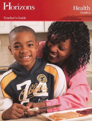 Horizons Health Grade 5 Teacher's Guide  -