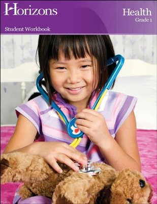 Horizons Health Grade 1 Workbook  -