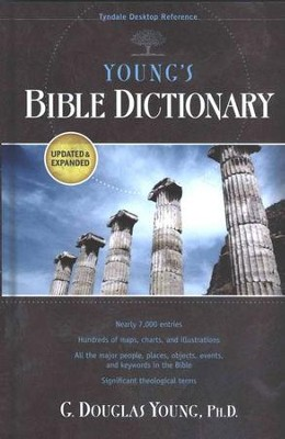 Young's Bible Dictionary  -     By: G. Douglas Young