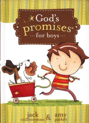 God's Promises for Boys  -     By: Jack Countryman, Amy Parker