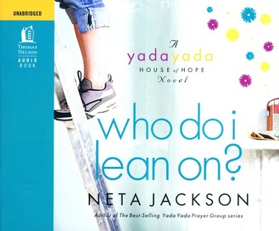 Who Do I Lean On? - Unabridged Audiobook on CD  -     By: Neta Jackson