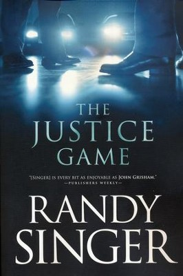 The Justice Game   -     By: Randy Singer