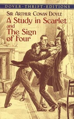 A Study in Scarlet and The Sign of Four     -     By: Sir Arthur Conan Doyle