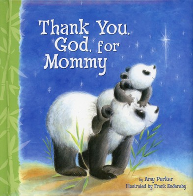 Thank You God For Mommy - Slightly Imperfect  -     By: Amy Parker