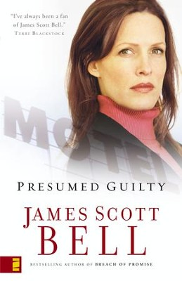 Presumed Guilty - eBook  -     By: James Scott Bell